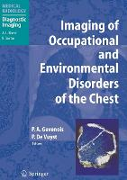 Imaging of Occupational and Environmental Disorders of the Chest - Medical Radiology (Hardback)