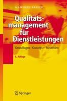 Qualitatsmanagement Fur Dienstleistungen: Grundlagen, Konzepte, Methoden (Book)