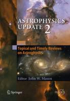 Astrophysics Update 2 - Springer Praxis Books (Hardback)