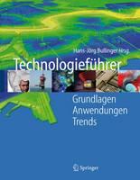 Technologiefuhrer: Grundlagen - Anwendungen - Trends (Book)