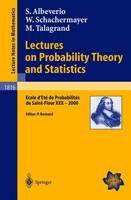 Lectures on Probability Theory and Statistics: Ecole D'Ete De Probabilites De Saint-Flour XXX - 2000 - Lecture Notes in Mathematics v. 1816 (Paperback)