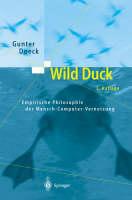 Wild Duck: Empirische Philosophie Der Mensch-Computer-Vernetzung (Hardback)
