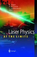 Laser Physics at the Limits (Hardback)