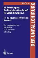 66. Jahrestagung der Deutschen Gesellschaft fur Unfallchirurgie E. V.