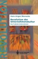Revolution Der Unternehmenskultur: Das Fraktale Unternehmen (Paperback)