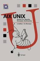 AIX Unix System V.4: Begriffe, Konzepte, Kommandos - Springer Compass (Hardback)