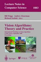 Vision Algorithms: Theory and Practice: International Workshop on Vision Algorithms Corfu, Greece, September 21-22, 1999 Proceedings - Lecture Notes in Computer Science 1883 (Paperback)