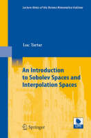 An Introduction to Sobolev Spaces and Interpolation Spaces - Lecture Notes of the Unione Matematica Italiana 3 (Paperback)