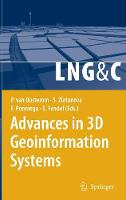 Advances in 3D Geoinformation Systems - Lecture Notes in Geoinformation and Cartography (Hardback)