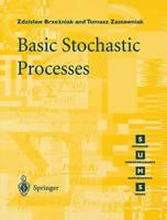 Basic Stochastic Processes: A Course Through Exercises - Springer Undergraduate Mathematics Series (Paperback)