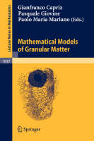 Mathematical Models of Granular Matter - Lecture Notes in Mathematics 1937 (Paperback)