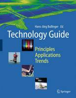 Technology Guide: Principles - Applications - Trends (Hardback)