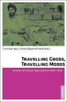 Travelling Goods, Travelling Moods