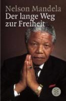 Der Lange Weg Zur Freiheit (Paperback)