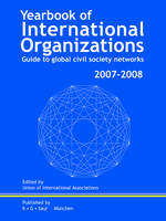 Yearbook of International Organizations 2007/2008: v. 1-6