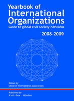 Yearbook of International Organizations 2008/2009: v. 45