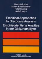 Empirical Approaches to Discourse Analysis Empirieorientierte Ansaetze in Der Diskursanalyse (Paperback)