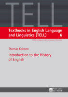 Introduction to the History of English - Textbooks in English Language and Linguistics (TELL) 6 (Paperback)