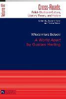 """A World Apart"" by Gustaw Herling: Translated by Agnieszka Kolakowska - Cross-Roads 7 (Hardback)"