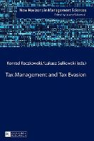 Tax Management and Tax Evasion - New Horizons in Management Sciences 4 (Hardback)