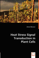 Heat Stress Signal Transduction in Plant Cells (Paperback)