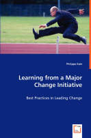 Learning from a Major Change Initiative (Paperback)