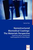 Nanostructured Biomedical Coatings (Paperback)