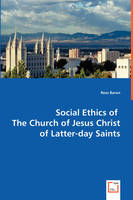 Social Ethics of the Church of Jesus Christ of Latter-Day Saints (Paperback)