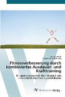 Fitnessverbesserung durch kombiniertes Ausdauer- und Krafttraining (Paperback)