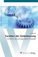 Facetten der Globalsierung (Paperback)