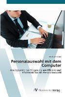 Personalauswahl mit dem Computer (Paperback)
