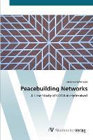 Peacebuilding Networks (Paperback)