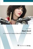 Riot Grrrl (Paperback)