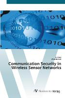 Communication Security in Wireless Sensor Networks (Paperback)