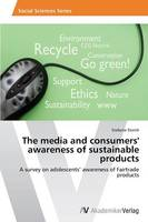 The Media and Consumers' Awareness of Sustainable Products (Paperback)
