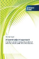 A hybrid adjoint approach (Paperback)