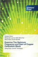 Examine the Optimum Frequency and Gain of Copper Calibration Block (Paperback)