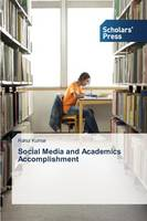 Social Media and Academics Accomplishment (Paperback)