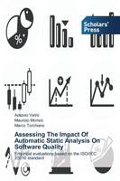 Assessing the Impact of Automatic Static Analysis on Software Quality (Paperback)