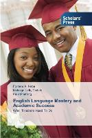 English Language Mastery and Academic Success (Paperback)