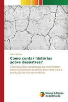 Como Contar Historias Sobre Desastres? (Paperback)