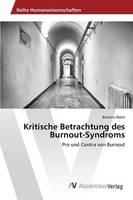 Kritische Betrachtung Des Burnout-Syndroms (Paperback)