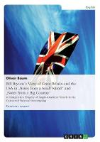 Bill Bryson s View of Great Britain and the USA in Notes from a Small Island and Notes from a Big Country