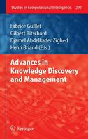 Advances in Knowledge Discovery and Management - Studies in Computational Intelligence 292 (Hardback)