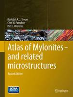 Atlas of Mylonites - and related microstructures (Hardback)