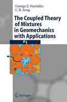 The Coupled Theory of Mixtures in Geomechanics with Applications (Paperback)