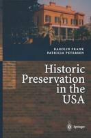 Historic Preservation in the USA (Paperback)