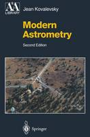 Modern Astrometry - Astronomy and Astrophysics Library (Paperback)