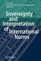 Sovereignty and Interpretation of International Norms
