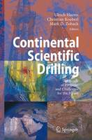 Continental Scientific Drilling: A Decade of Progress, and Challenges for the Future (Paperback)